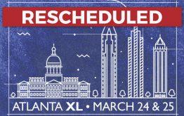 RTU Atlanta XL is rescheduled